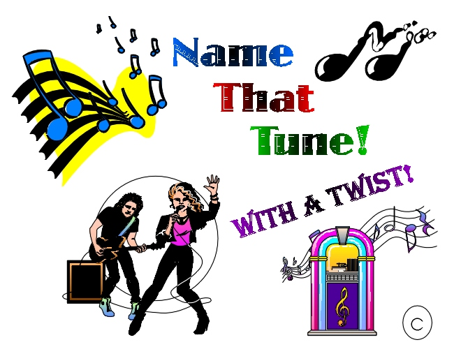 Name That Tune: Name That Song, With A Twist! ©
